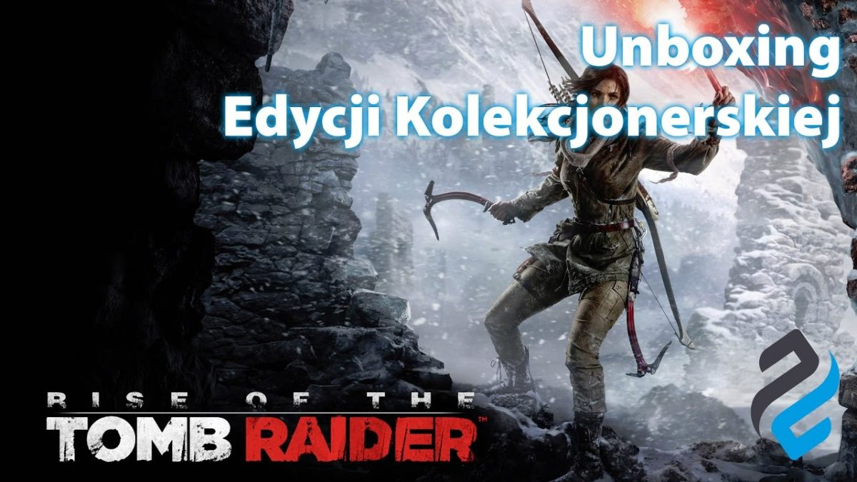 Rise of the Tomb Raider – unboxing edycji kolekcjonerskiej [PS4]